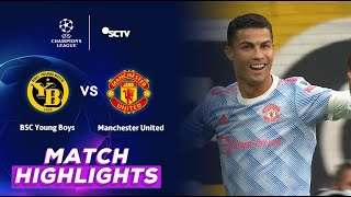 Bsc Young Boys Vs Manchester United Highlights Uefa Champions League 2021 2022