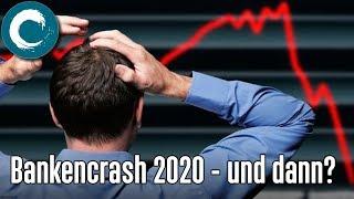 Banken-Crash 2020 - Und dann? - Hans-Jürgen Klaussner
