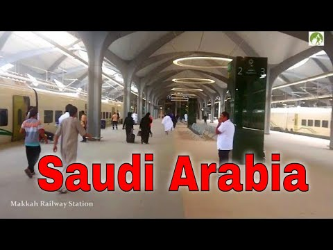 Saudi Arabia Travel By Train Madina To Makkah Railway Journey 2019