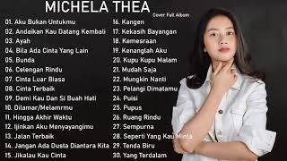 Download lagu KOMPILASI COVER MICHELA THEA FULL ALBUM TERBAIK 2020 [30 LAGU]