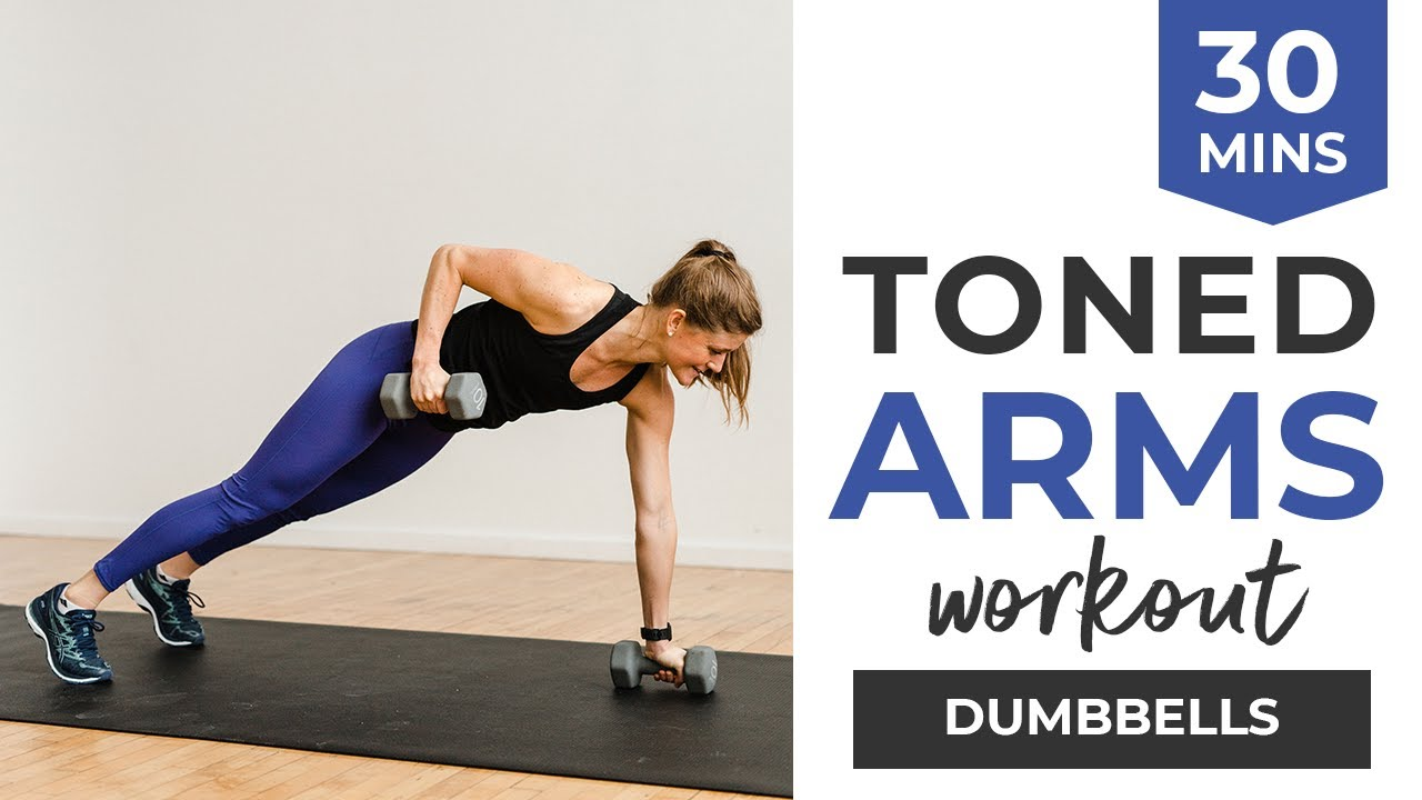 30 Minute Toned Arms Workout Arms Abs Nourish Move Love You must fit an arms' day in your routine and diligently follow it. 30 minute toned arms workout arms