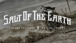 Salt of the Earth || Icon 1000 x British Customs