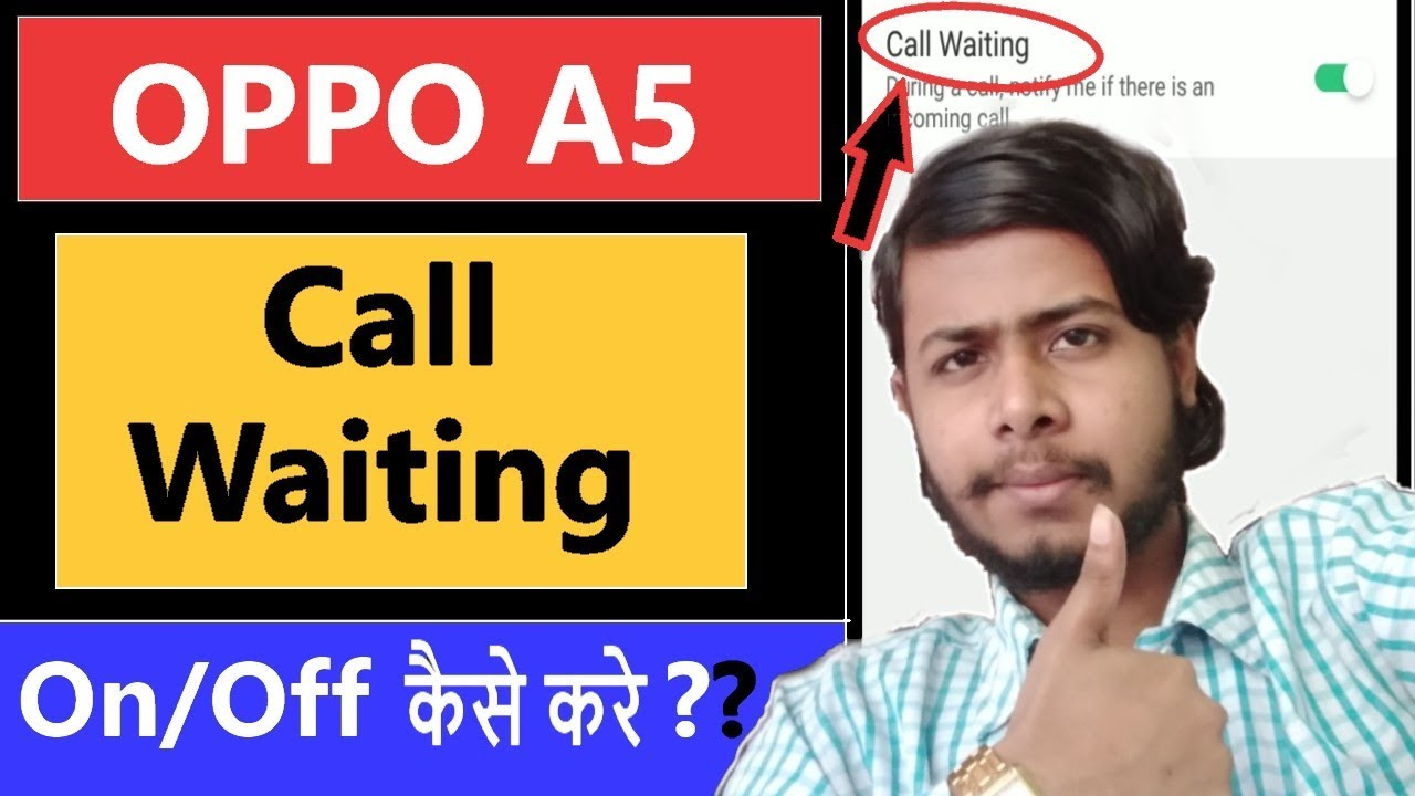 How to Enable call Waiting in oppo A5