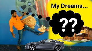 My Dreams...