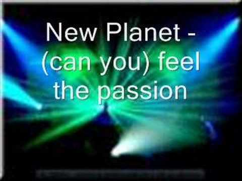 New Planet-(can you) feel the passion