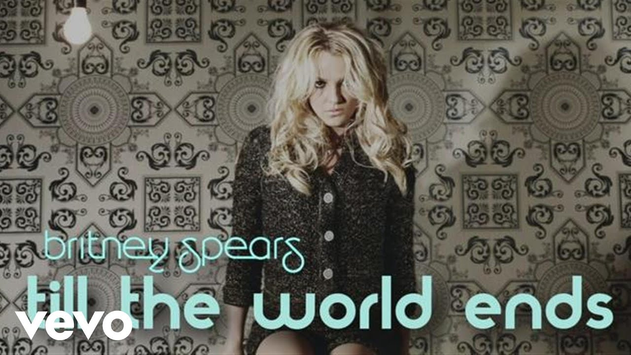 Britney Spears - Till The World Ends (Lyric Video) - YouTube