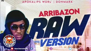 Arribazon - Raw Version [Audio Visualizer]