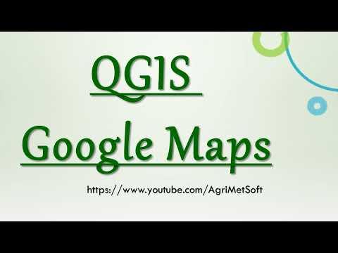 QGIS Google Maps