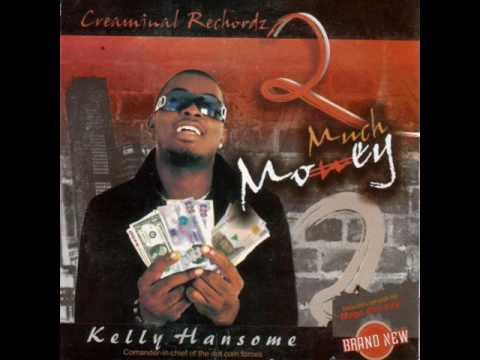 Kelly Hansome - E No Easy