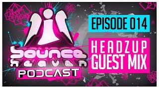 Bounce Heaven Podcast 014 - Andy Whitby & Headzup