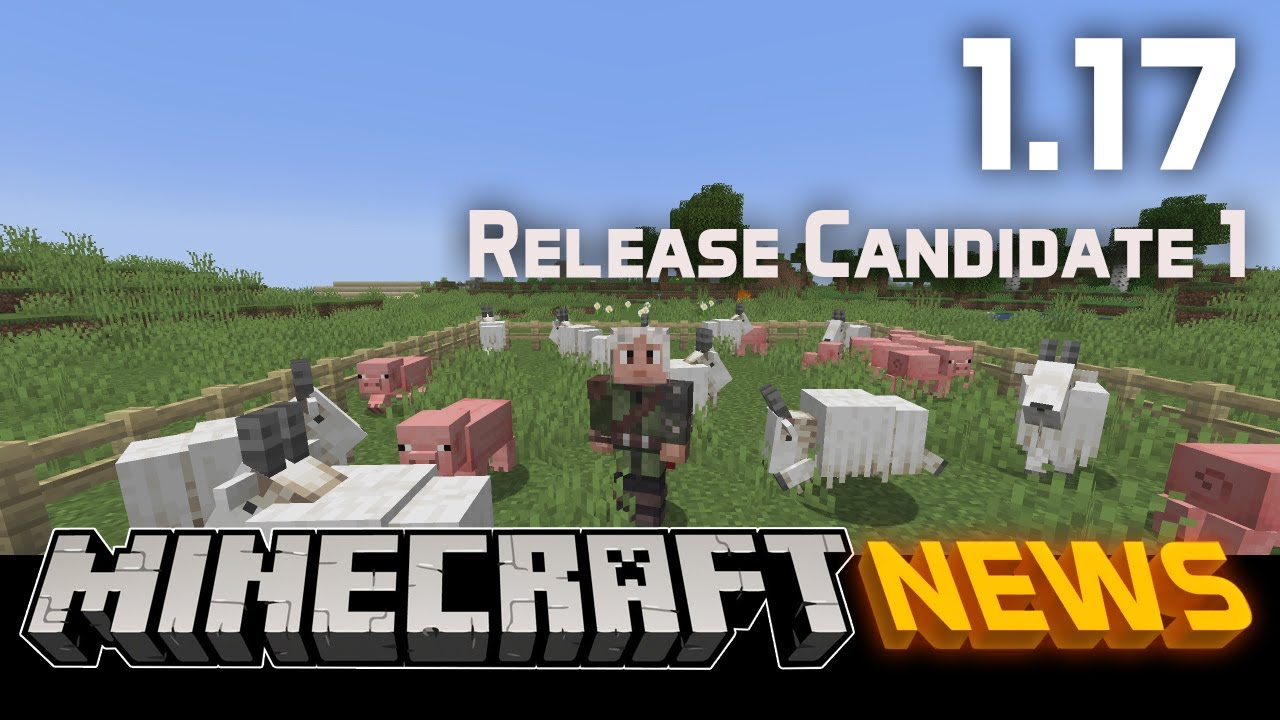 What's New in Minecraft 1.17 Release Candidate 1?