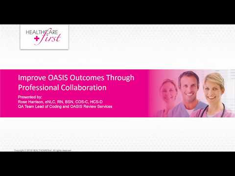 [Webinar Replay] Improve OASIS Outcomes Through Professional Collaboration