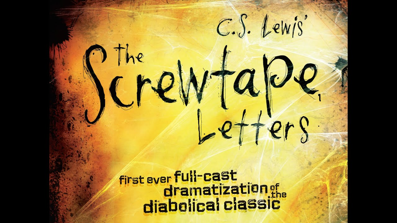 The Screwtape Letters AWESOME Audio Drama