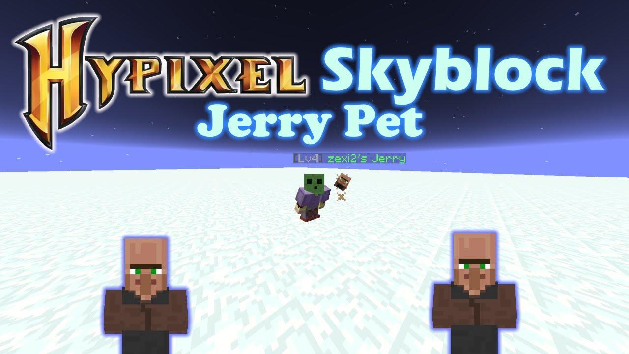 Hypixel Skyblock Jerry Pet Youtube