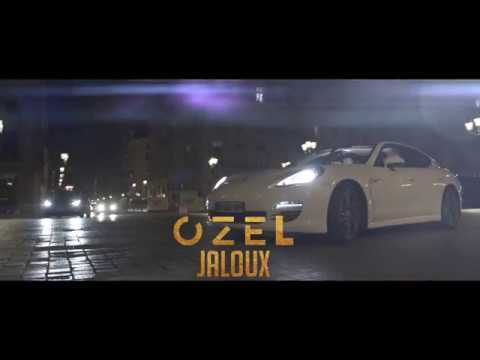 Ozel - Jaloux (Clip Officiel)
