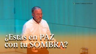 ¿Estás en PAZ con tu SOMBRA? - Enric Corbera