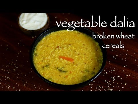 How To Make Broken Wheat Recipe - Daliya Recipe  - Vegetable Dalia Khichdi Recipe