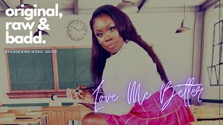 Love Me Better Lyric Video
