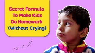 Homework: The 5-Step Secret Formula To Make Your Child Do Homework