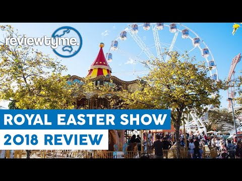 The Greatest Easter Show? - Sydney Royal Easter Show Overview and Review