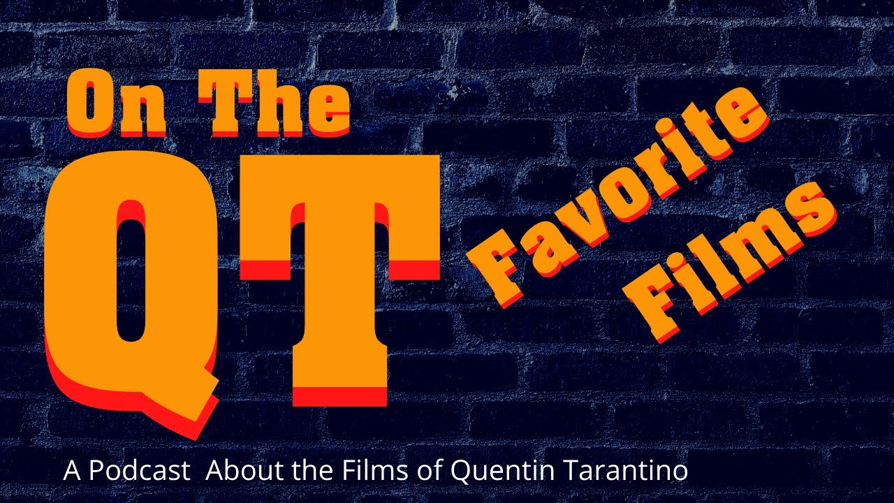 On the QT: Fave Tarantino Film