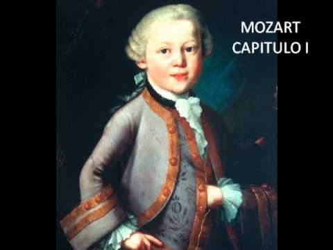 MOZART- VIDA Y OBRA - CAPITULO I