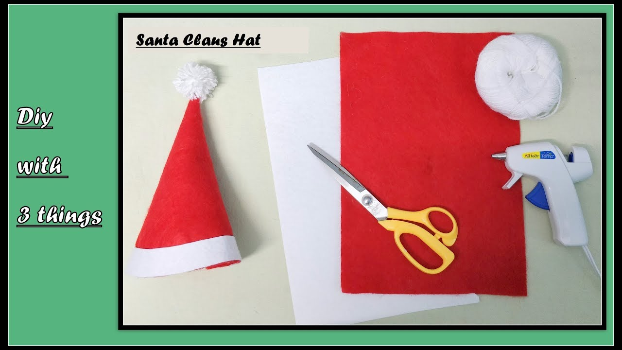 santa claus hat diy with only three things youtube