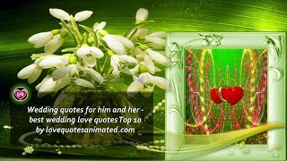 Wedding quotes for him and her - best wedding love quotes Top 10 Female voice over