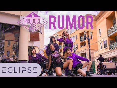 [KPOP IN PUBLIC] PRODUCE48 (프로듀스48) - Rumor Full Dance Cover [ECLIPSE].
