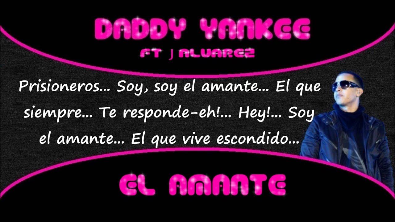 Daddy Yankee Prestige Ft J Alvarez El Amante Letra Original Youtube