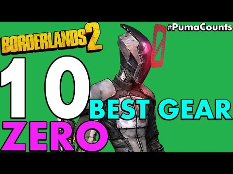 Top 10 Best Guns, Weapons And Gear For Zero The Assassin In Borderlands 2 #PumaCounts