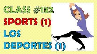 Clase #132 / Los Deportes en inglés (1) / Sports in English (1)