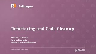Refactoring and Code Cleanup with ReSharper