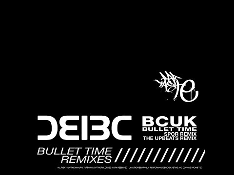 Bad Company UK  Bullet Time Spor Remix Bad Taste Recordings