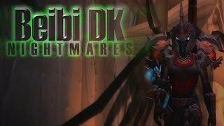 |BEIBI DK PVP| Nightmares [MeWet Custom]