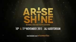 Teaser Arise and Shine Mauritius 2015