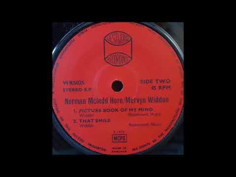 Norman McLedd Hore / Mervyn Widdon - That Smile '73