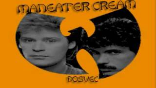 DOSVEC - Maneater Cream (Wu-Tang vs Hall & Oates) Mashup