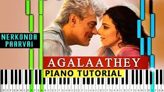 Agalaathey Piano Cover  | Nerkonda Paarvai | Agalaathey Agalaathey Instrumental Cover