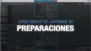 Curso básico de Lightwave 3D - 2. Preparaciones