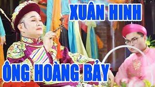 Ông Hoàng Bảy - Xuân Hinh | Hầu Đồng Mới Hay Nhất 2019