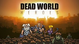 Dead World Heroes - Android Gameplay (Beta Test)