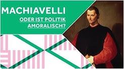 Philosophisches Gespräch: Machiavelli - oder ist Politik amoralisch?