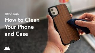 Mous — How To Clean Your Phone And Case