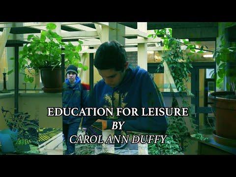 Education for Leisure   Poetic Short Film