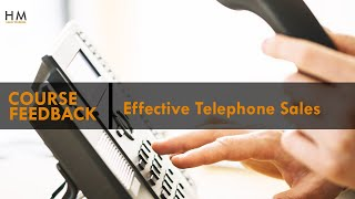 HM Effective Telephone Sales - Sales Training Course Feedback - Elodie