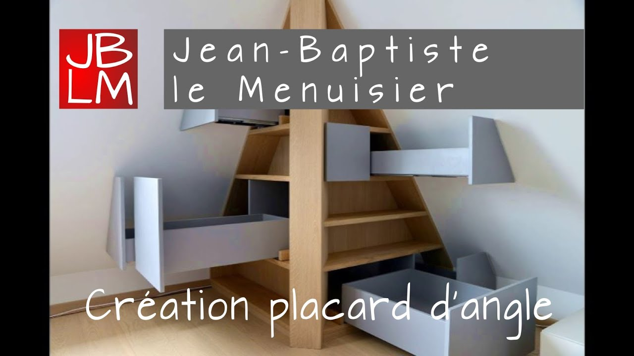 cr ation d 39 un placard d 39 angle jean baptiste le menuisier youtube. Black Bedroom Furniture Sets. Home Design Ideas