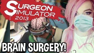 it s only brain surgery   surgeon simulator 2013