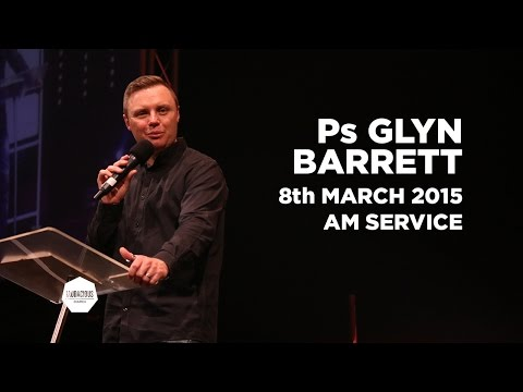 Ps Glyn Barrett - Dealing with debt  (Part 1) - 8th March 2015