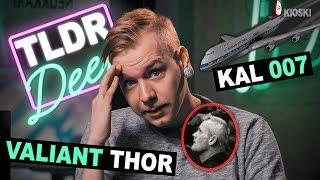 Val Thor & Korean Airlines 7 - TLDRDEEP